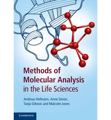 Methods of Molecular Analysis in the Life Sciences