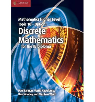 Mathematics Higher Level For The Ib Diploma Option Topic 10 Discrete