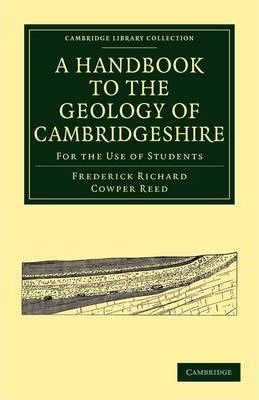 Scribd Bücher Downloader A Handbook to the Geology of Cambridgeshire : For the Use of Students in German PDF MOBI 1108002390 by Frederick Richard Cowper Reed
