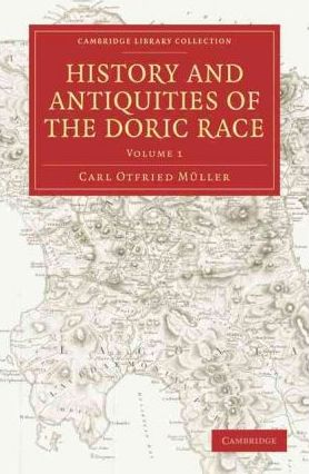 History and Antiquities of the Doric Race