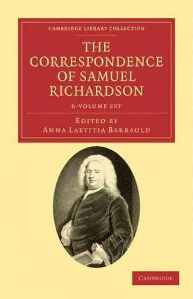 The Correspondence of Samuel Richardson 6 Volume Set