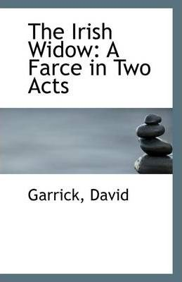 The irish widow garrick david 9781113276612 for Farce in english