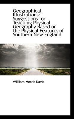 geographical essays william morris davis Geographical essays by 1850-1934 william morris davis abstract mode of access: internet publisher: new york, dover publications, year: 1954 oai identifier.
