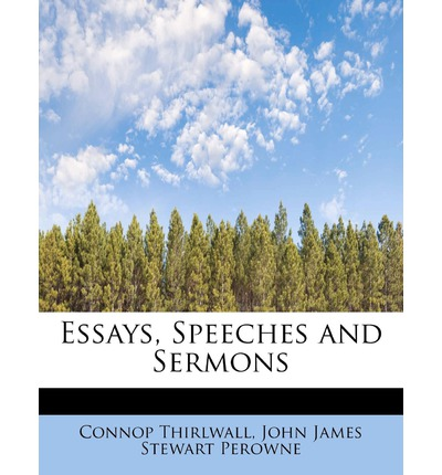 essays speeches The greatest essays and speeches by british and american authors include literary treasures from mark twain, virginal woolf, hg wells and others.