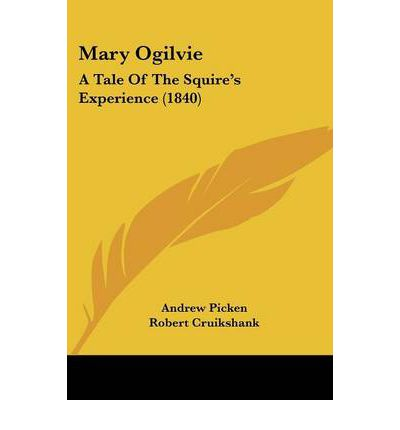 Mary Ogilvie : A Tale of the Squire's Experience (1840)