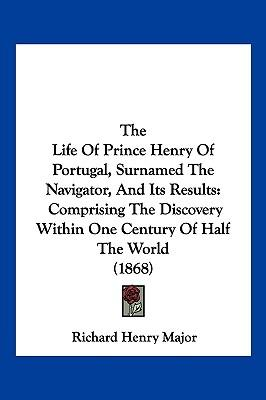 the life of prince henry the navigator 148 prince henry the navigator  last few weeks of his life, and even that is problematical it is true that in 1443 pedro granted henry a cape, called the cabo de.