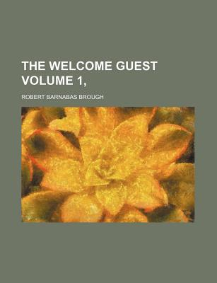 The Welcome Guest Volume 1,
