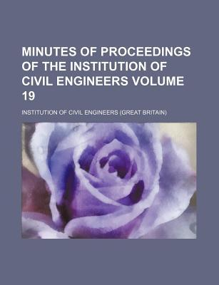 Minutes of Proceedings of the Institution of Civil Engineers Volume 19
