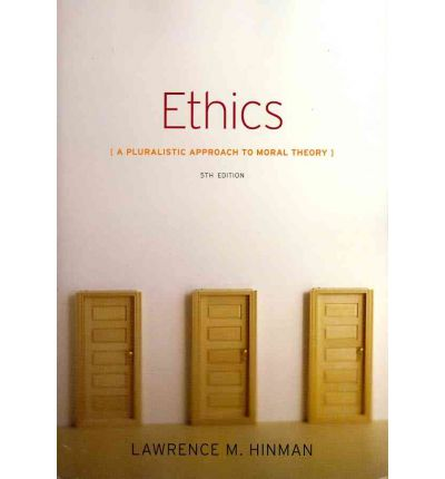 an analysis of hinmans a pluralist approach to moral theory Ethics: a pluralistic approach to moral theory - 9781133050018  lawrence  hinman, one of today's most respected and accomplished educators in ethics  and.