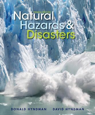 natural hazards and disasters in the Natural hazards and disasters by hyndman, donald hyndman, david brooks cole paperback 1305581695 good.