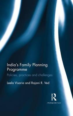 India's Family Planning Programme : Policies, Practices and Challenges
