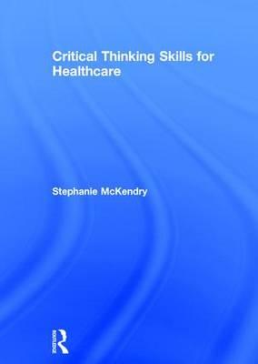 Critical thinking skills in healthcare