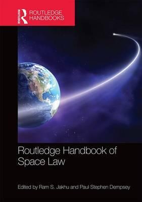 Routledge Handbook of Space Law