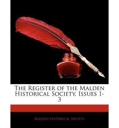 The Register of the Malden Historical Society, Issues 1-3