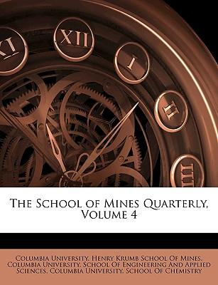The School of Mines Quarterly, Volume 4