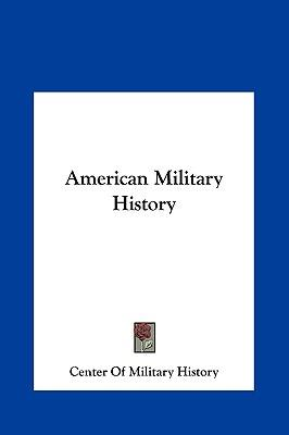 American military history of military history center of military