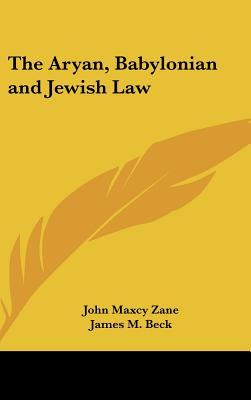 The Aryan, Babylonian and Jewish Law