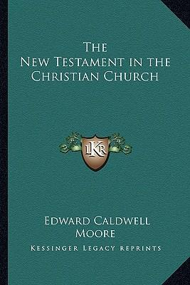 An analysis of the new testament and the christian church