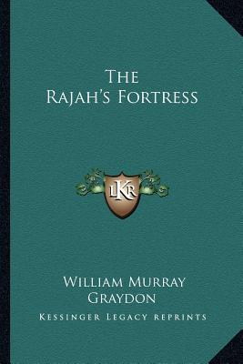The Rajah's Fortress