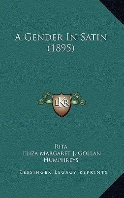 A Gender in Satin (1895)