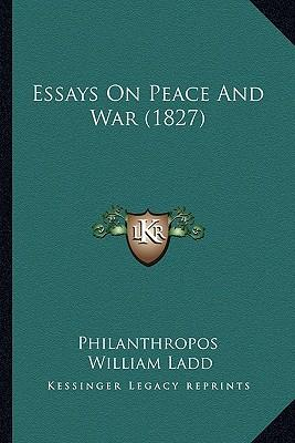 war and peace essays Read this essay on war and peace come browse our large digital warehouse of free sample essays get the knowledge you need in order to pass your classes and more.