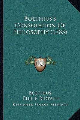 """an introduction to boethiuss consolation of philosophy King alfred's anglo-saxon version of boethius de consolatione  alfred's  version of the consolations of boethius done into modern english, with an  introduction  """"the consolations of philosophy, version of boethius by alfred the  great."""