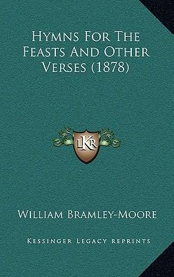 Hymns for the Feasts and Other Verses (1878)