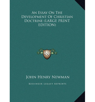 essay on the development of christian doctrine Compre o livro an essay on development of christian doctrine na amazoncombr: confira as ofertas para livros em ingl s e importados.