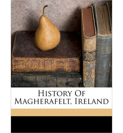 History of Magherafelt, Ireland