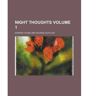 Night Thoughts Volume 1