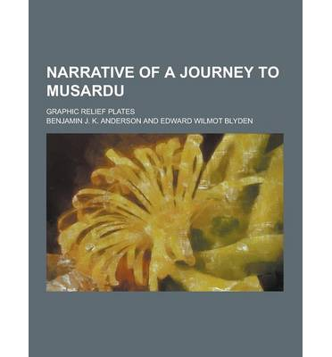 Narrative of a Journey to Musardu; Graphic Relief Plates