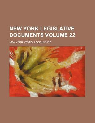 New York Legislative Documents Volume 22