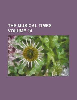 The Musical Times Volume 14