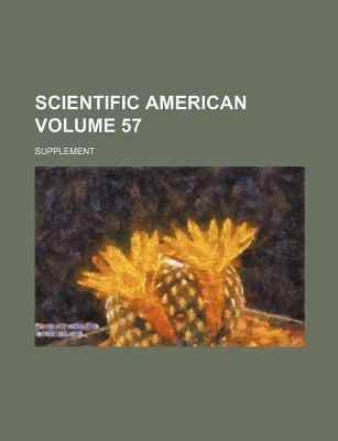 Scientific American Volume 57; Supplement
