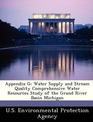 Appendix G : Water Supply and Stream Quality Comprehensive Water Resources Study of the Grand River Basin Michigan