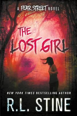 The Lost Girl: A Fear Street Novel