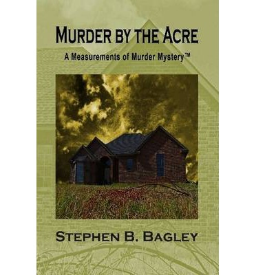 Murder by the Acre (Second Edition)