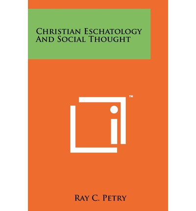 christian eschatology That branch of systematic theology which deals with the doctrines of the last things ( ta eschata ) the greek title is of comparatively recent introduction, but in modern usage it has.