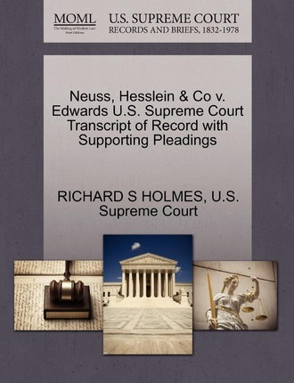Neuss, Hesslein & Co V. Edwards U.S. Supreme Court Transcript of Record with Supporting Pleadings