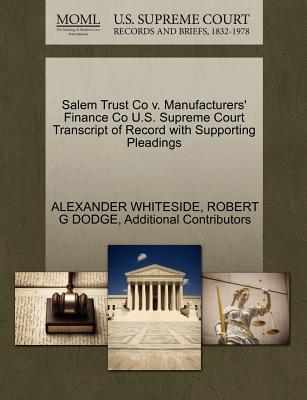 Salem Trust Co V. Manufacturers' Finance Co U.S. Supreme Court Transcript of Record with Supporting Pleadings