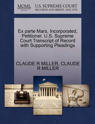 Ex Parte Mars, Incorporated, Petitioner. U.S. Supreme Court Transcript of Record with Supporting Pleadings