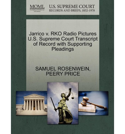 Jarrico V. RKO Radio Pictures U.S. Supreme Court Transcript of Record with Supporting Pleadings