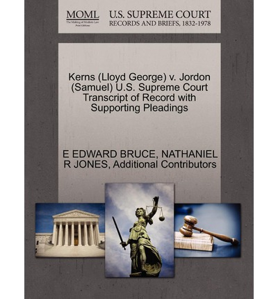 Kerns (Lloyd George) V. Jordon (Samuel) U.S. Supreme Court Transcript of Record with Supporting Pleadings