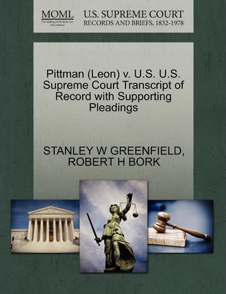 Pittman (Leon) V. U.S. U.S. Supreme Court Transcript of Record with Supporting Pleadings
