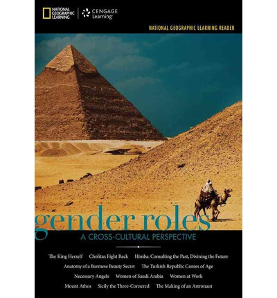 National Geographic Learning Reader Series: Gender Roles : A Cross Cultural Perspective