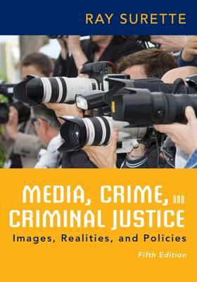 crime justice and the media Final study crime, justice, media study guide by jberdie includes 43 questions covering vocabulary, terms and more quizlet flashcards, activities and games help you improve your grades.