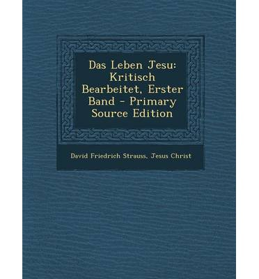 das leben jesu david friedrich strauss 9781293614631. Black Bedroom Furniture Sets. Home Design Ideas