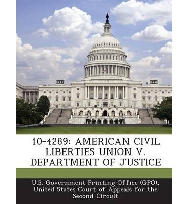 10-4289 : American Civil Liberties Union V. Department of Justice