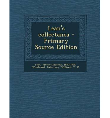 Lean's Collectanea - Primary Source Edition