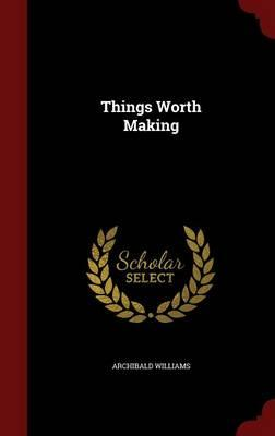 Things Worth Making